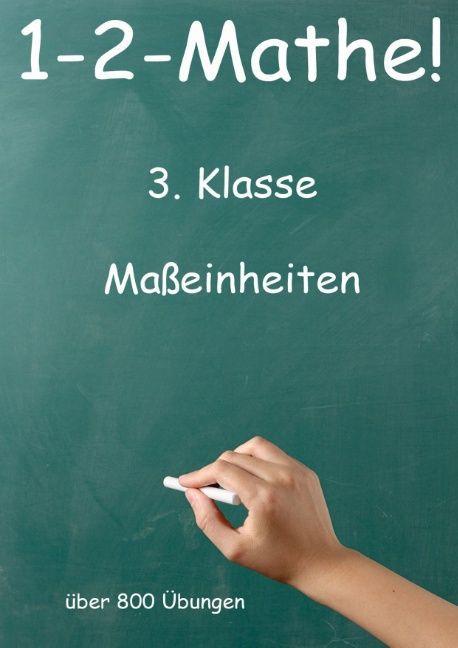 1-2-Mathe! - 3. Klasse - Maßeinheiten als Buch