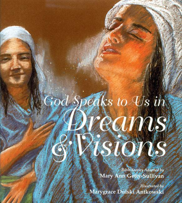 God Speaks to Us in Dreams & Visions: Bible Stories als Buch