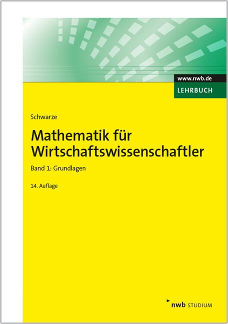 Mathematik für Wirtschaftswissenschaftler, Band 1 als Buch