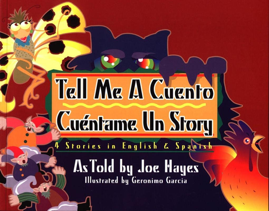 Tell Me a Cuento / Cuantame Un Story: 4 Stories in English & Spanish als Taschenbuch