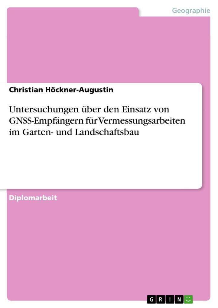 Untersuchungen über den Einsatz von GNSS-Empfän...