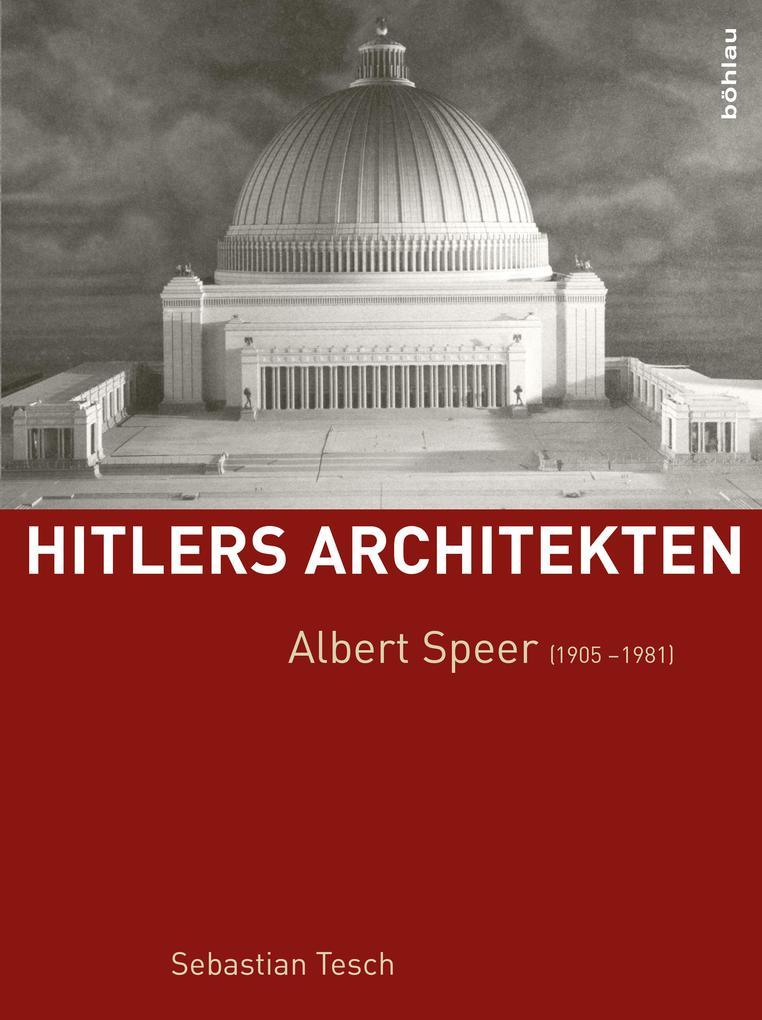 Albert Speer (1905-1981) als Buch von Sebastian...