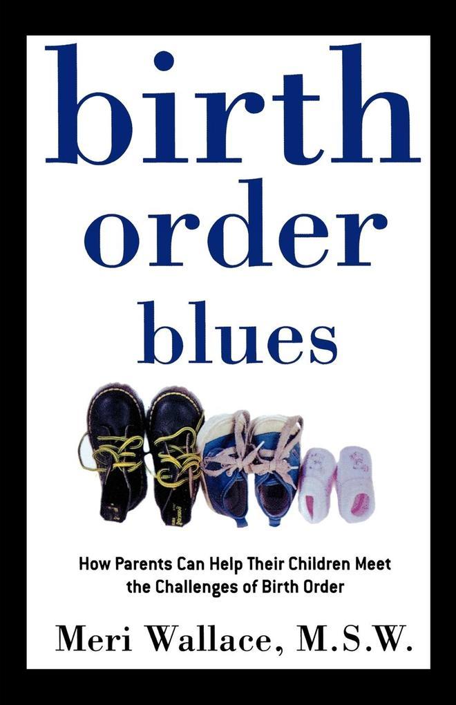 Birth Order Blues als Taschenbuch