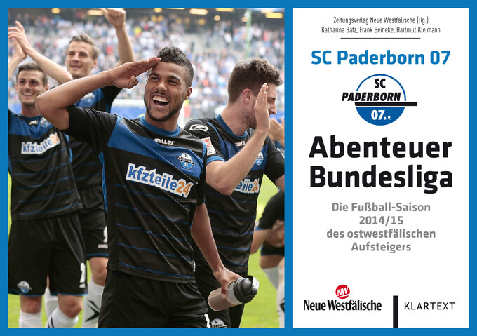 SC Paderborn 07 - Abenteuer Bundesliga als eBook Download von Katharina Bätz, Frank Beineke