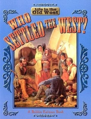 Who Settled the West? als Taschenbuch
