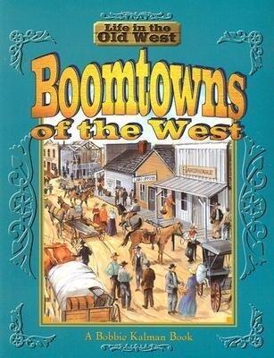 Boomtowns of the West als Taschenbuch