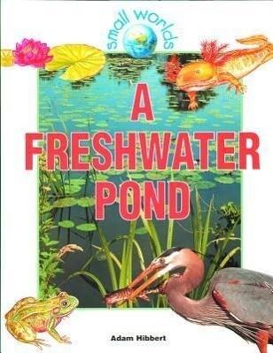 A Freshwater Pond als Buch