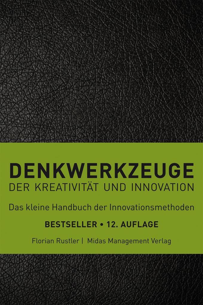 Denkwerkzeuge der Kreativität und Innovation als Buch