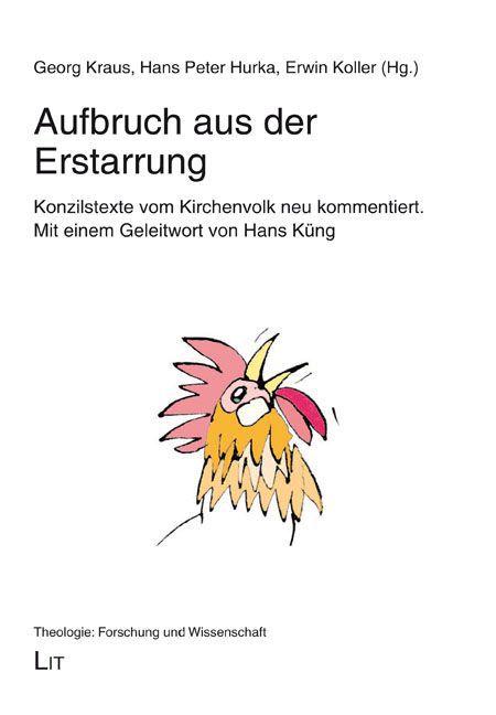 Aufbruch aus der Erstarrung als Buch von Hans Küng