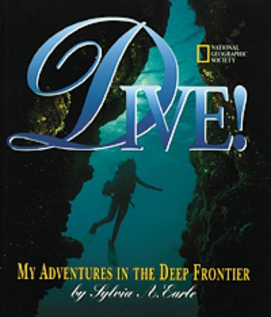 Dive: My Adventures in the Deep Frontier als Buch