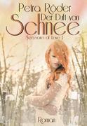 Der Duft von Schnee - Seasons of Love Reihe / Band 1