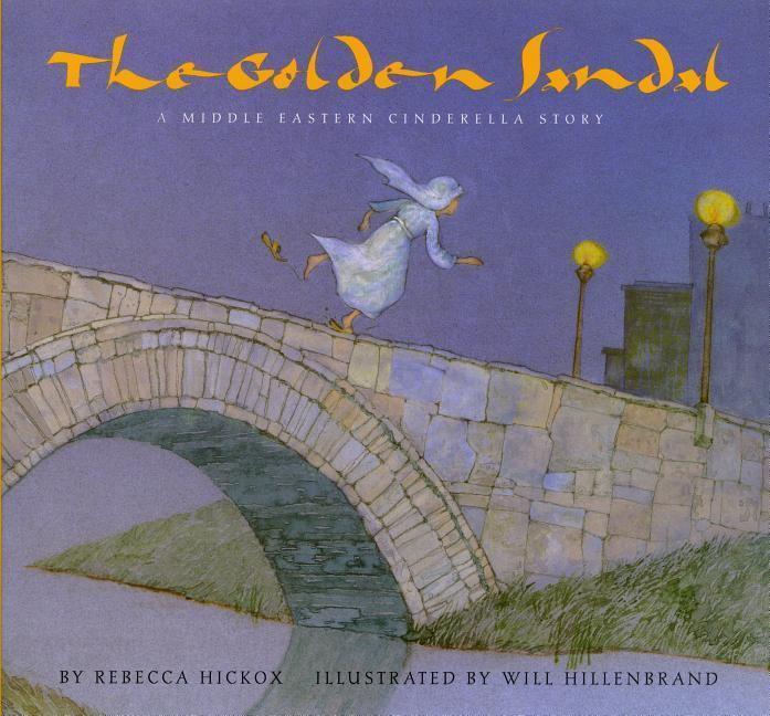 The Golden Sandal: A Middle Eastern Cinderella Story als Taschenbuch