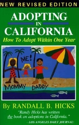 Adopting in California: How to Adopt Within One Year als Taschenbuch