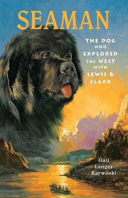 Seaman: The Dog Who Explored the West with Lewis & Clark als Taschenbuch