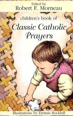 Children's Book of Classic Catholic Prayers als Taschenbuch