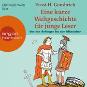 Eine kurze Weltgeschichte für junge Leser, Von den Anfängen bis zum Mittelalter