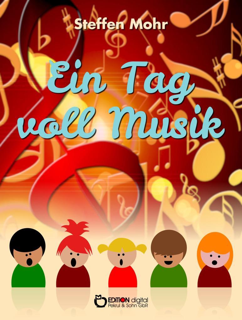 Ein Tag voll Musik als eBook Download von Steff...