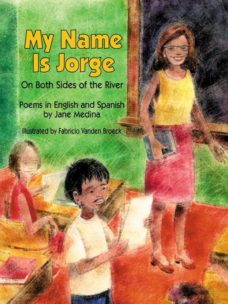 My Name Is Jorge: On Both Sides of the River als Taschenbuch