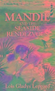 Mandie and the Seaside Rendezvous als Taschenbuch