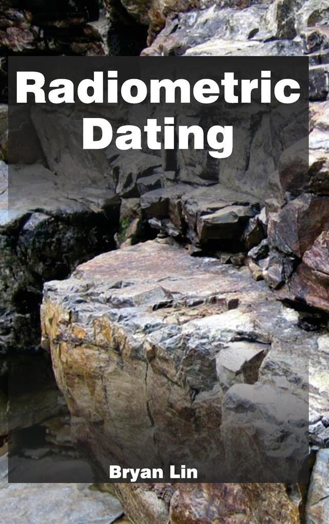 Radiometric Dating als Buch von