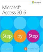 Microsoft Access 2016 Step by Step