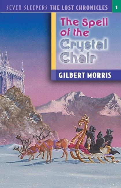 The Spell of the Crystal Chair als Taschenbuch