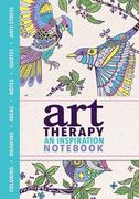 Art Therapy: An Inspiration Notebook