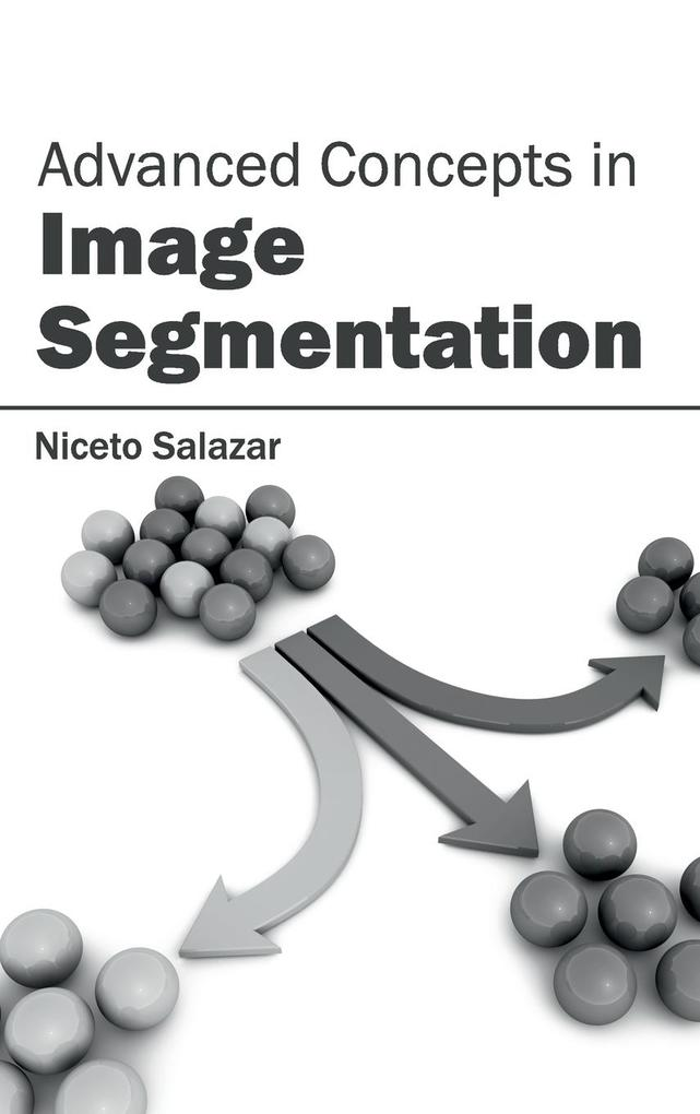 Advanced Concepts in Image Segmentation als Buc...