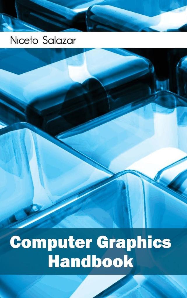 Computer Graphics Handbook als Buch von