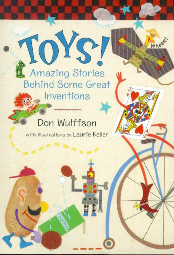 Toys!: Amazing Stories Behind Some Great Inventions als Buch