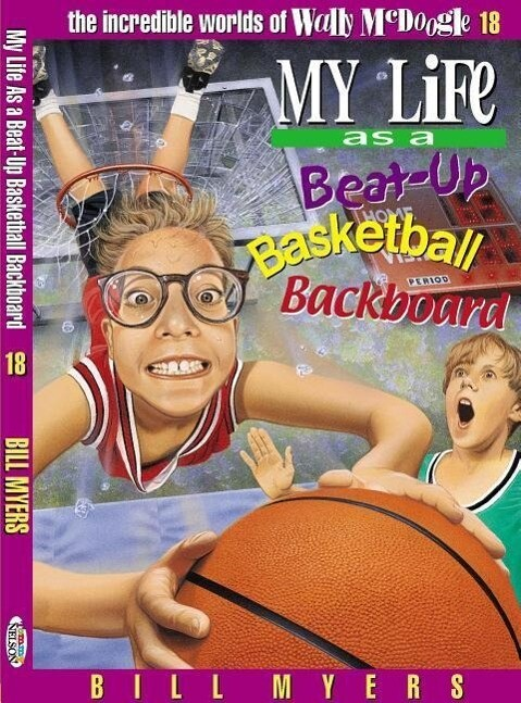 My Life as a Busted-Up Basketball Backboard als Taschenbuch