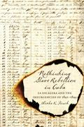 Rethinking Slave Rebellion in Cuba: La Escalera and the Insurgencies of 1841-1844