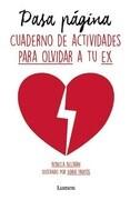 Pasa Pagina (Cuaderno de Actividades Para Olvidar a Tu Ex)