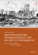 Archäologische Denkmalpflege zur NS-Zeit in Österreich