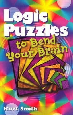 Logic Puzzles to Bend Your Brain als Taschenbuch