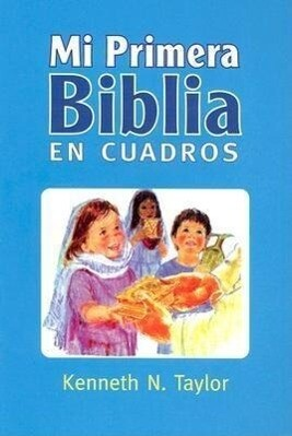 Mi Primera Biblia En Cuadros Azul: My First Bible in Pictures Blue als Buch