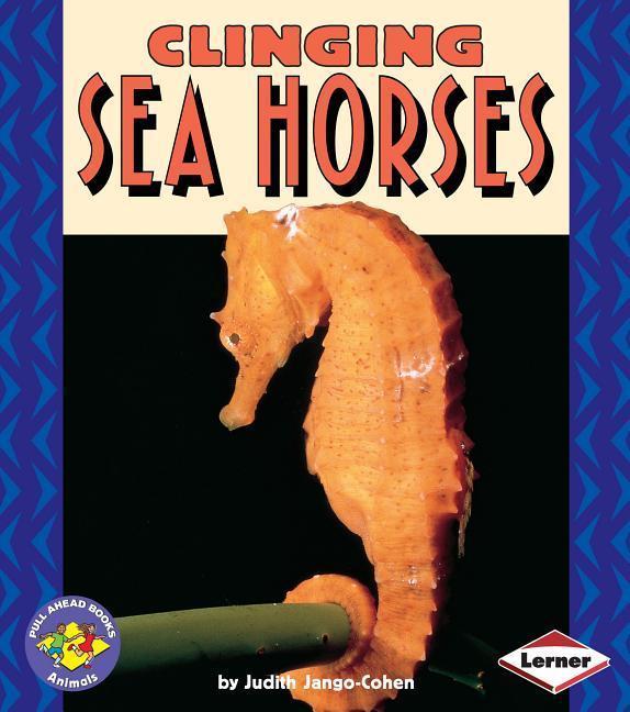 Clinging Sea Horses als Taschenbuch