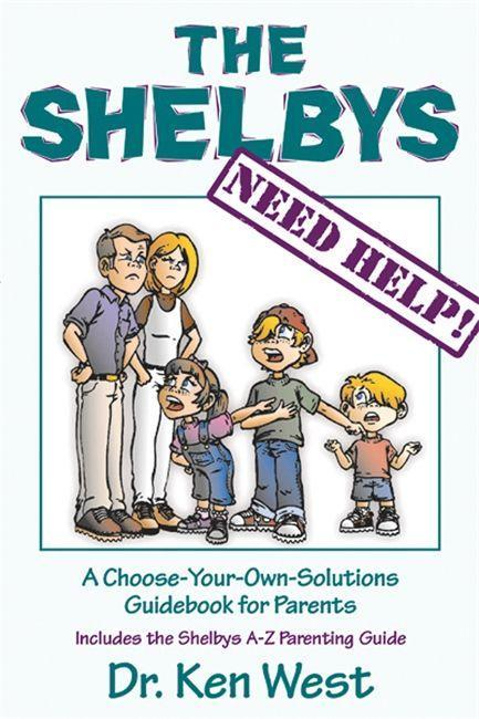 The Shelbys Need Help!: A Choose-Your-Own-Solutions Guidebook for Parents als Taschenbuch