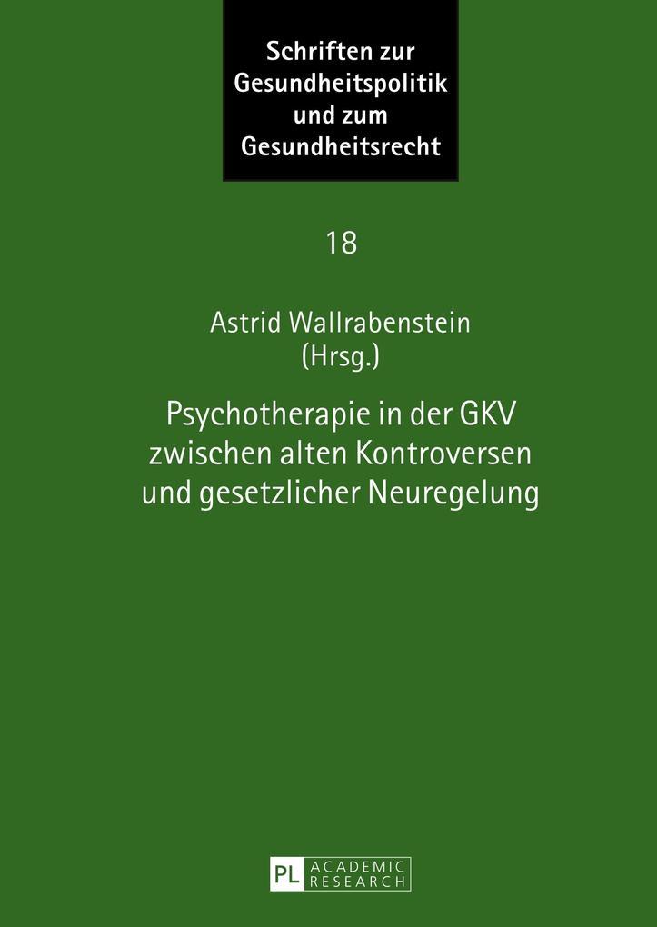 Psychotherapie in der GKV zwischen alten Kontro...