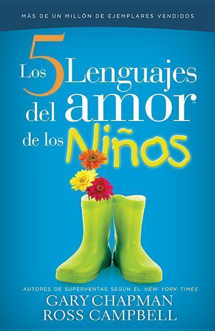 Los 5 Lenguajes Del Amor De Los Ninos / The Five Languages Of Love For Children als Taschenbuch