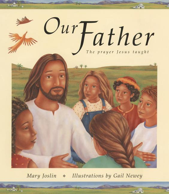 Our Father: The Prayer Jesus Taught als Buch