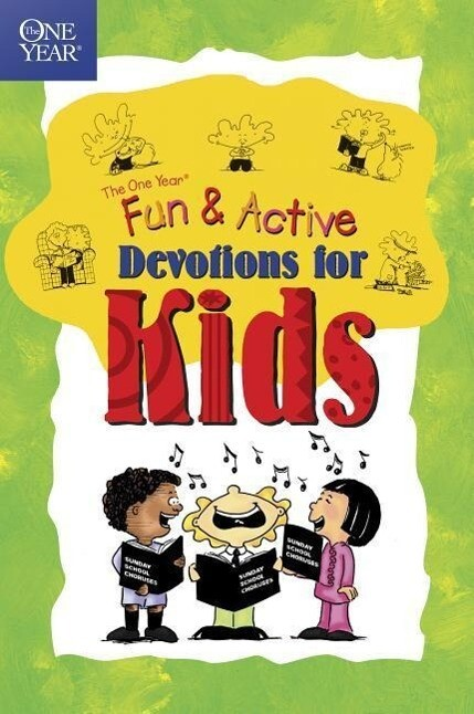 The One Year Book of Fun and Active Devotions for Kids als Taschenbuch