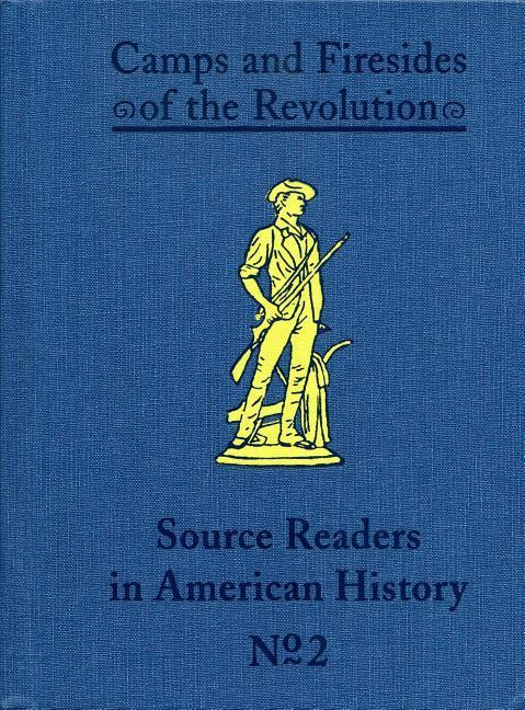Camps and Firesides of the Revolution als Buch