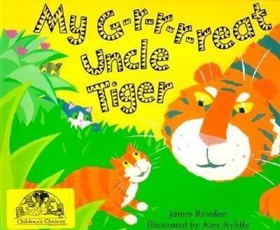 My G-r-r-r-reat Uncle Tiger als Taschenbuch