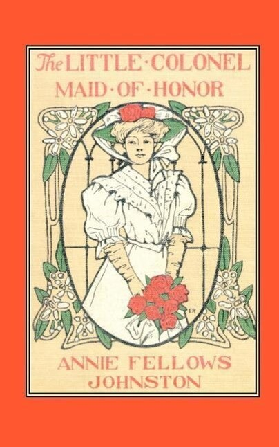 The Little Colonel: Maid of Honor als Taschenbuch