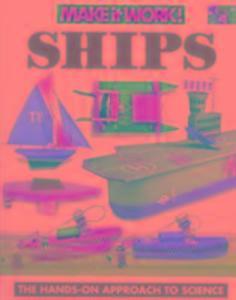 Ships (Make It Work! Science) als Buch (gebunden)