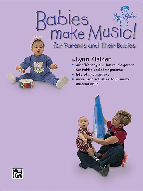 Babies Make Music!: For Parents and Their Babies als Taschenbuch