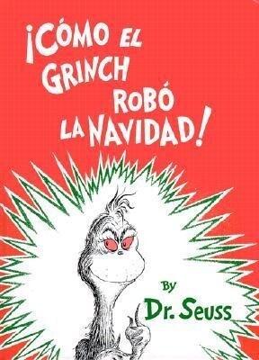 Como el Grinch Robo la Navidad = How the Grinch Stole Christmas als Buch