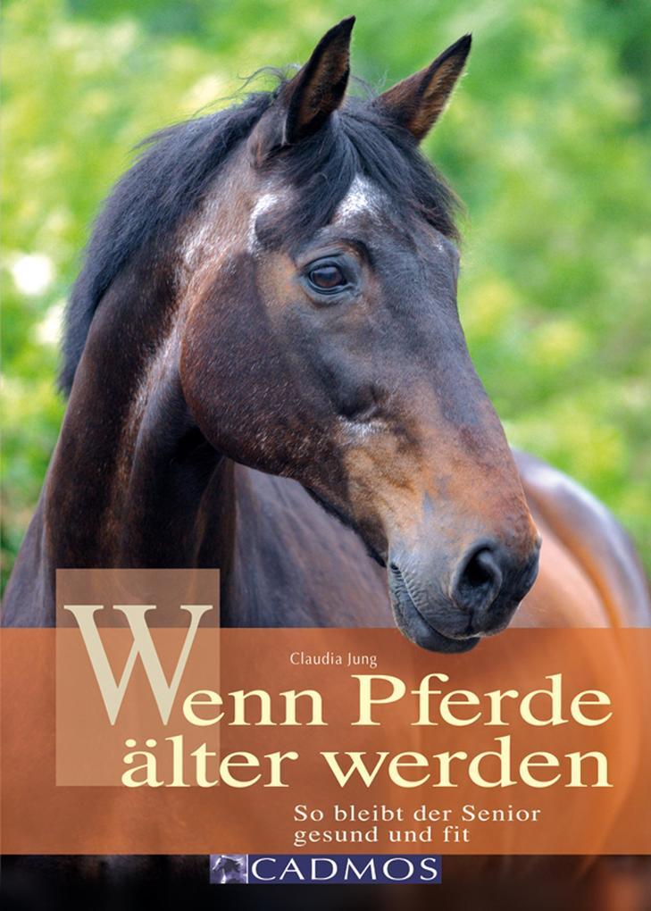 Wenn Pferde älter werden als eBook Download von...