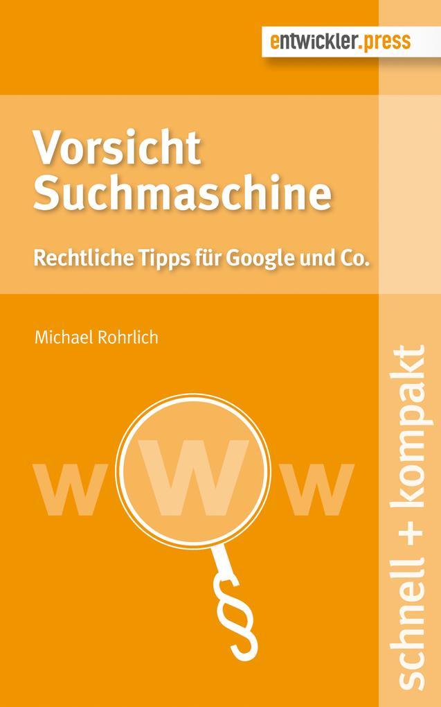 Vorsicht Suchmaschine als eBook Download von Mi...